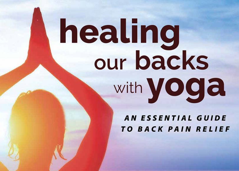 Healing Our Backs with Yoga by Lillah Schwartz