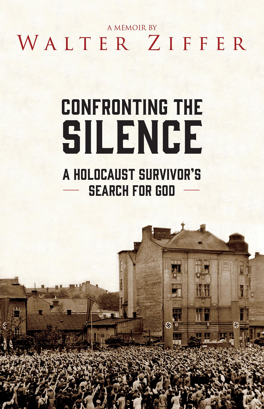 Confronting the Silence by Walter Ziffer