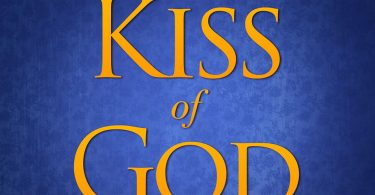 Kiss of God: The Wisdom of a Silent Child