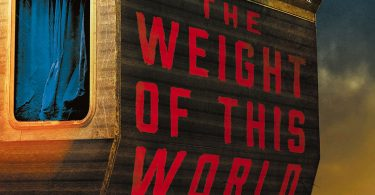 Book Feature: The Weight of This World