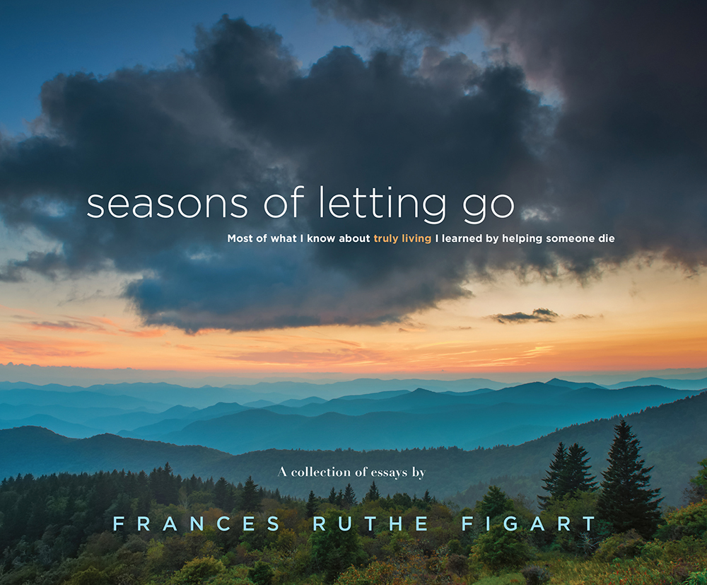 Seasons of letting go by Frances Figart