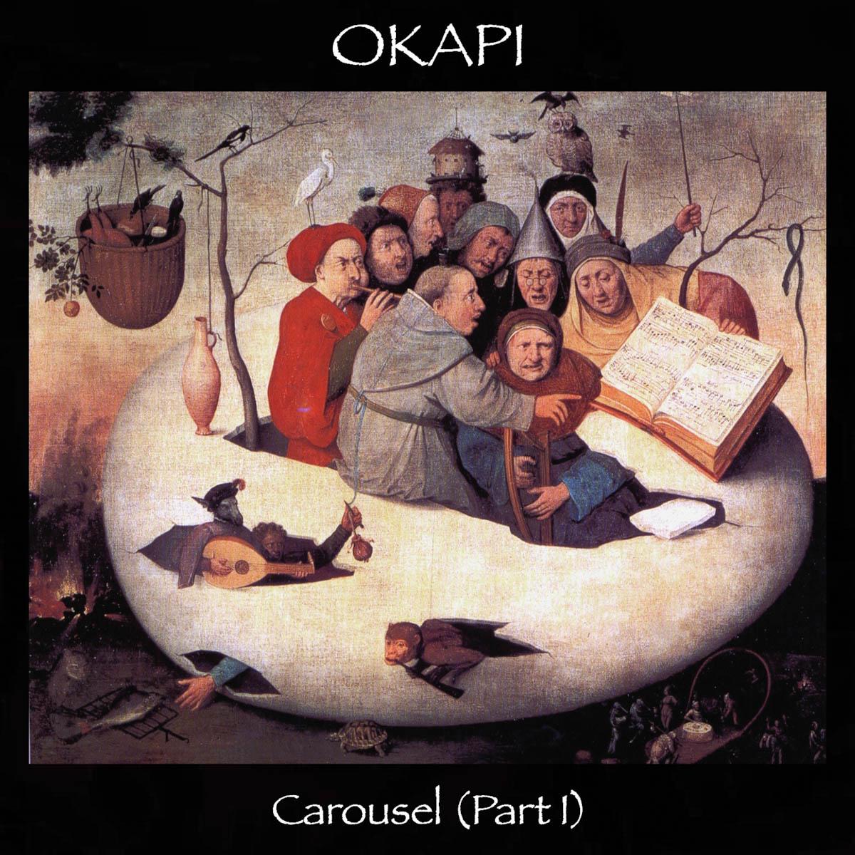 Okapi: Carousel (Part I)