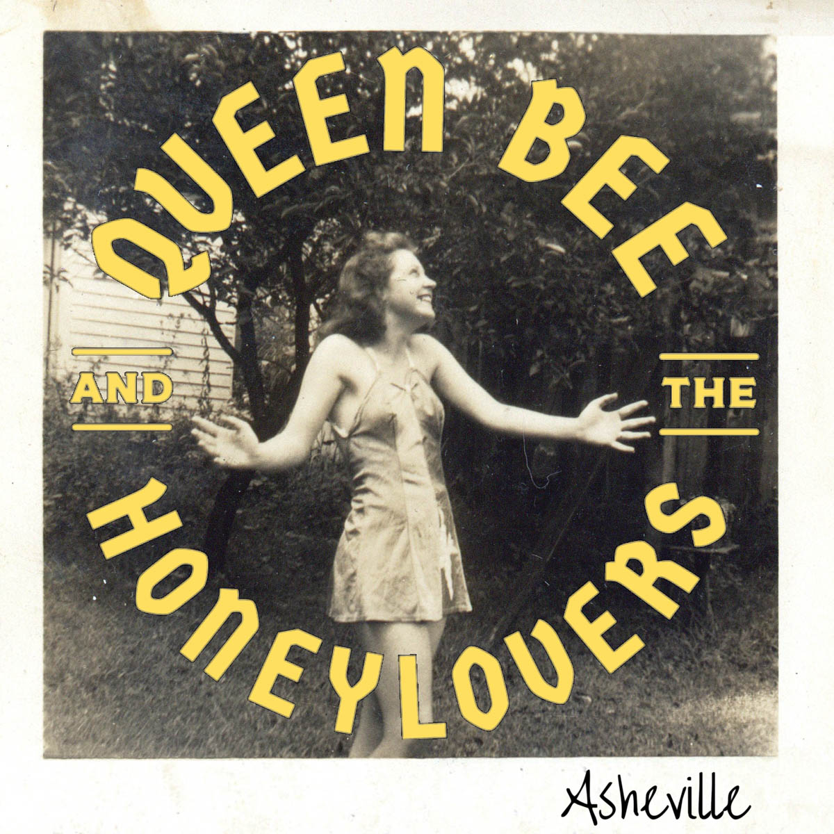 Queen Bee and the Honeylovers: Asheville