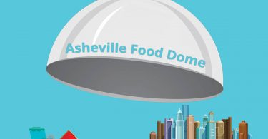 Eat Your View: The Asheville Food Dome