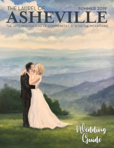 Laurel of Asheville Summer 2019 Wedding Guide