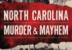 North Carolina Murder and Mayhem
