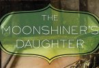 Book Feature: The Moonshiner's Daughter