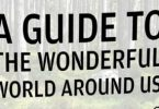 A Guide to the Wonderful World Around Us: Notes on Nature