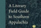 Book Feature: A Literary Field Guide to Southern Appalachia