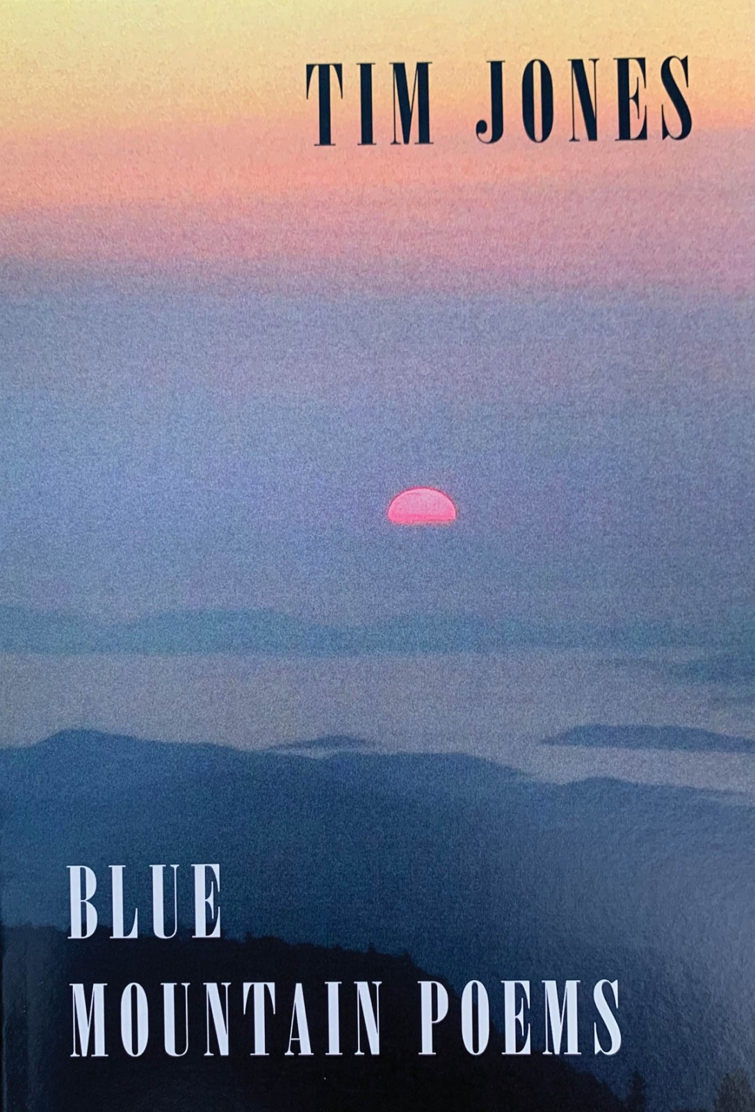 Blue Mountain Poems